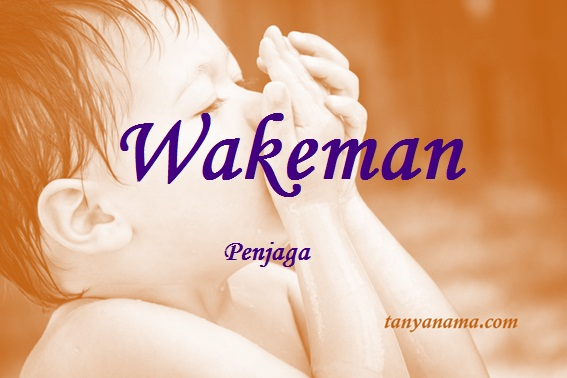 arti nama wakeman