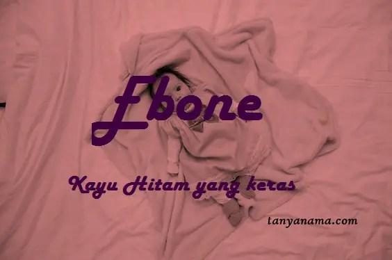 arti nama Ebone
