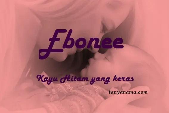 arti nama Ebonee