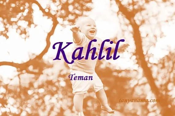 arti nama Kahlil