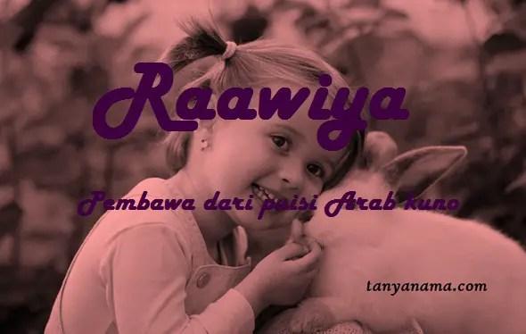 arti nama Raawiya