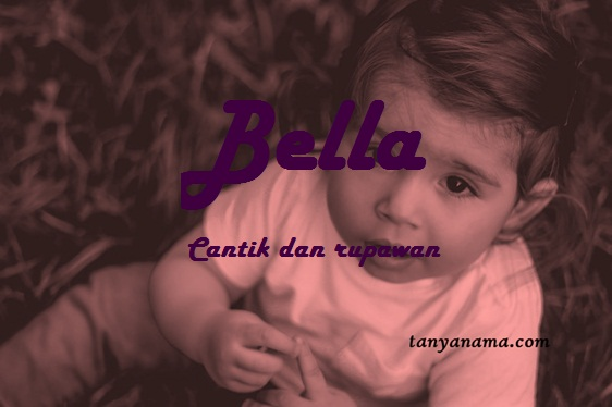 arti nama Bella