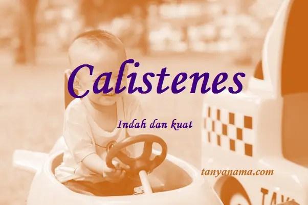 arti nama Calistenes