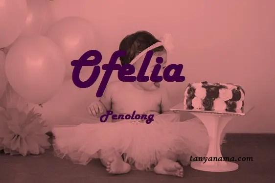 arti nama Ofelia