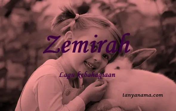 arti nama Zemirah