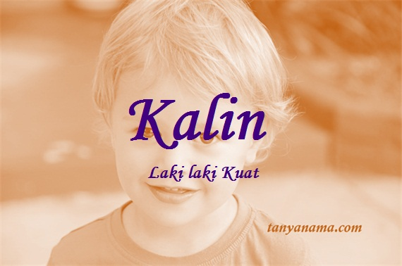 arti nama Kalin