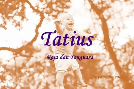 arti nama Tatius