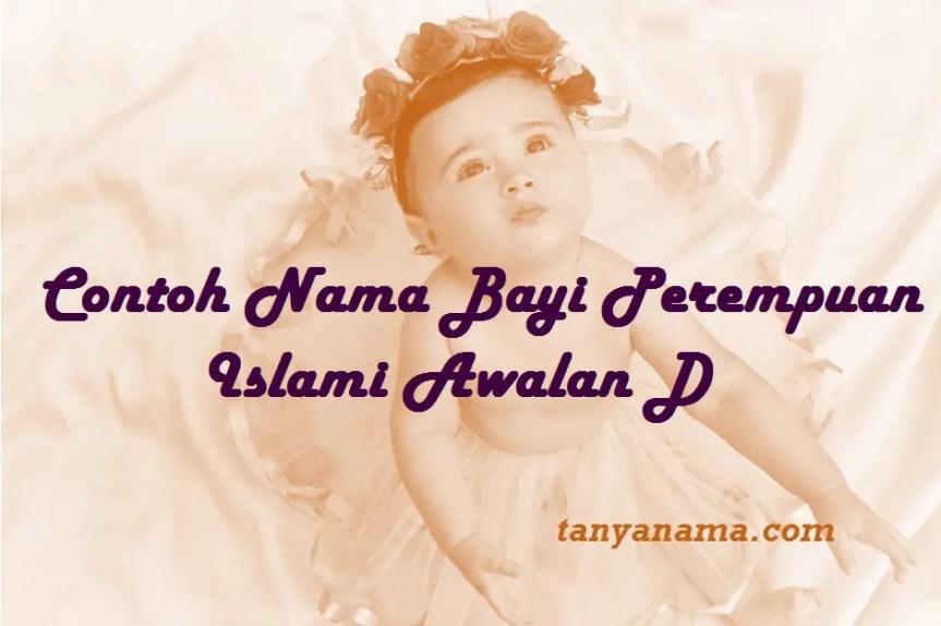 Nama Bayi Perempuan Islami Awalan D