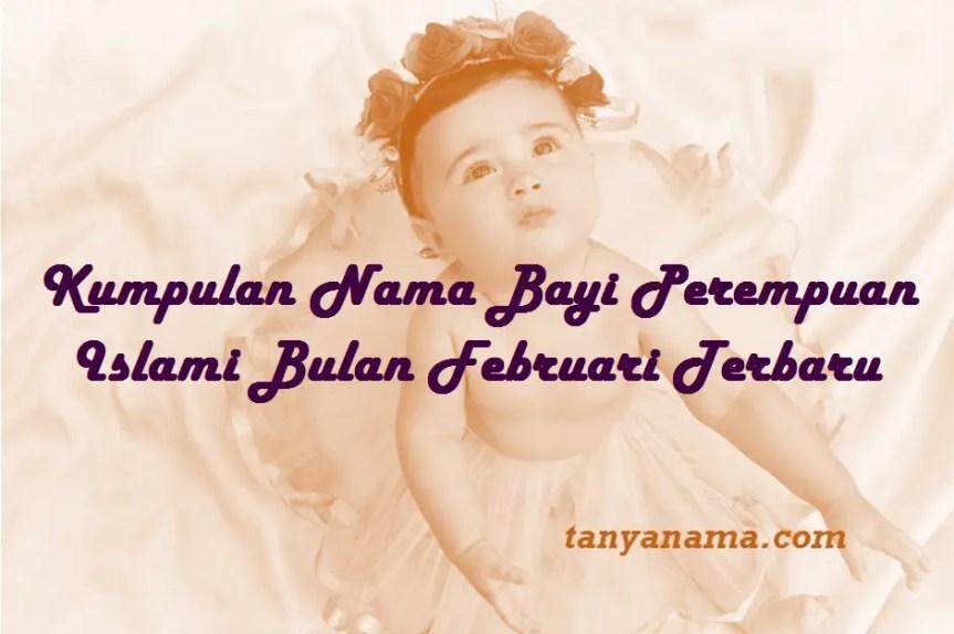 Nama Bayi Perempuan Islami Bulan Februari