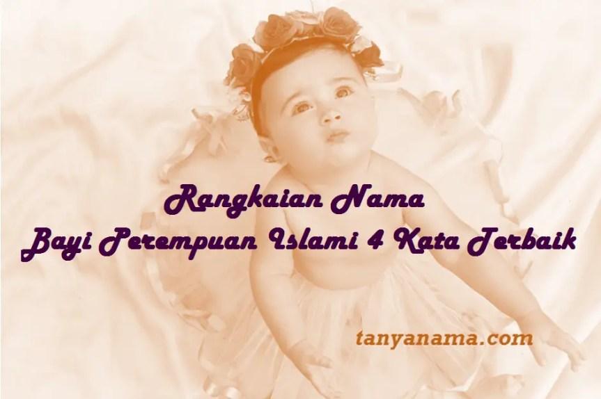 nama bayi perempuan islami 4 kata