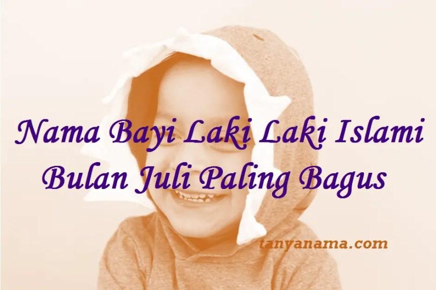 Nama Bayi Laki Laki Islami Bulan Juli