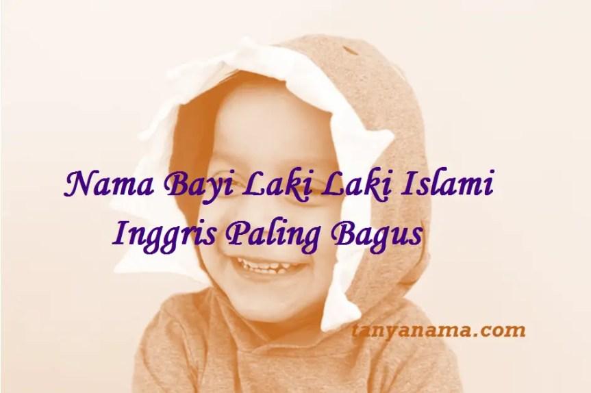 Nama Bayi Laki Laki Islami Inggris