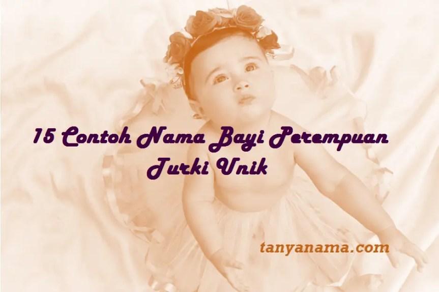 Nama Bayi Perempuan Turki Unik