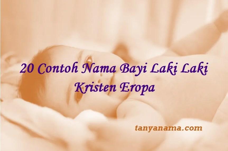 Nama Bayi Laki Laki Kristen Eropa