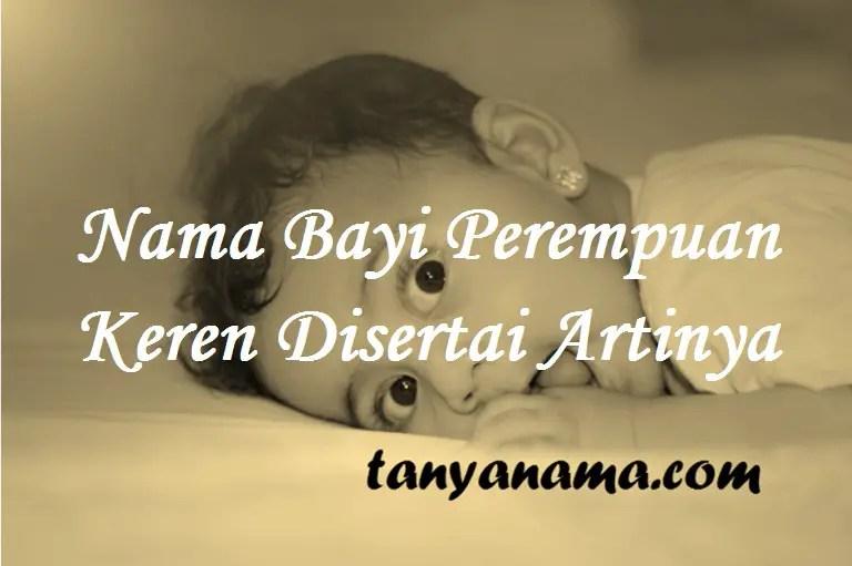 Nama Bayi Perempuan Keren
