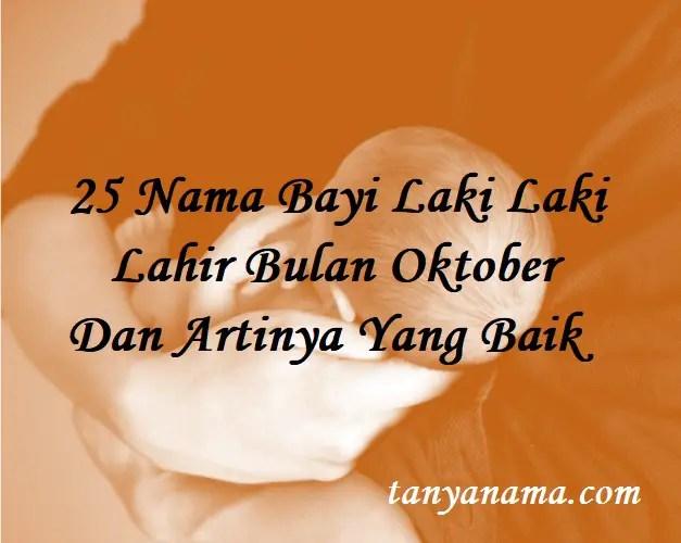 Nama Bayi Laki Laki Lahir Bulan Oktober