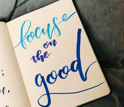 Focuse on the good