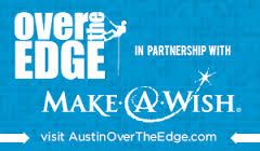 Over the Edge Austin supporting the Make-A-Wish Foundation Austin Texas.