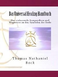Das Universal Healing Handbuch