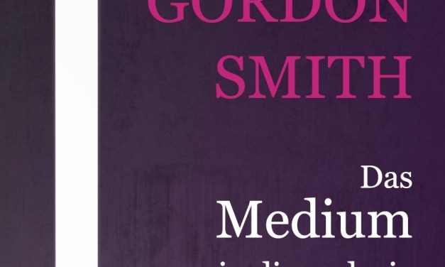 Das Medium in dir von Gordon Smith