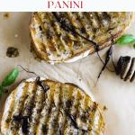 Chicken Caprese Panini pinterest graphic.
