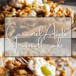 Pinterest graphic for caramel apple funnel cake.