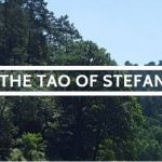 The beginning of Tao of Stefan – A Blogventure