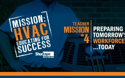 Mission: HVAC 2019 Educator – Mission Two: Preparing Tomorrow's Workforce…Today