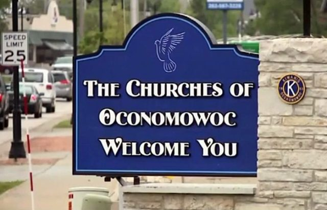 In Oconomowoc, Wisconsin, several churches united to gather funds for a welcome sign, which would stand near the edge of the town to greet newcomers of all backgrounds.