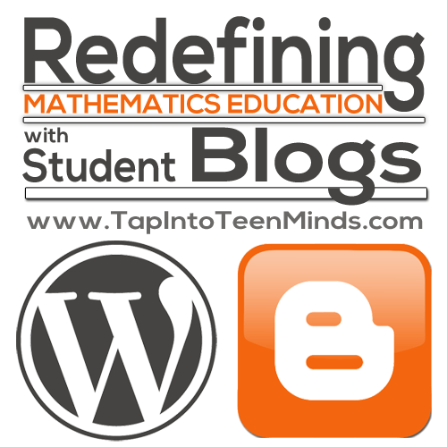 Redefining Mathematics Education with Student Blogs