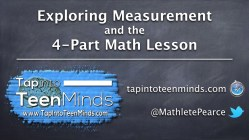 Exploring Measurement and the 4-Part Math Lesson