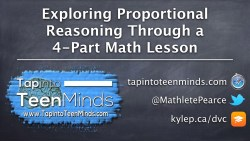 Exploring Proportional Reasoning Through a 4-Part Math Lesson