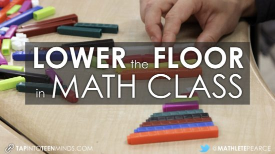 Lower The Floor In Math Class