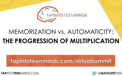 Building Math Minds Virtual Summit – Memorization vs. Automaticity: The Progression of Multiplication