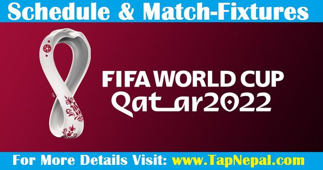 FIFA World Cup Qatar 2022 Schedule and Match Fixtures