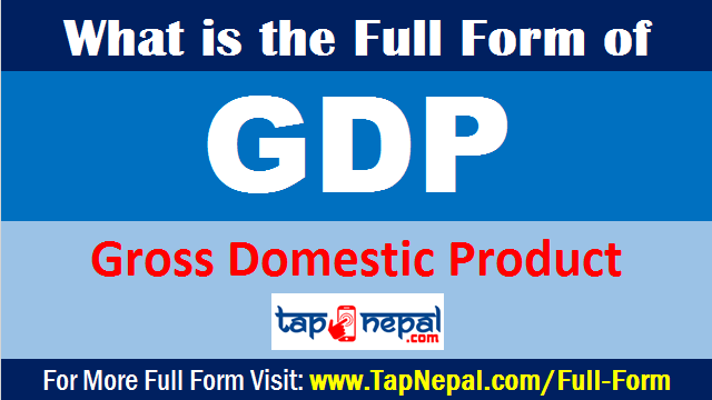 What is the Full Form of GDP