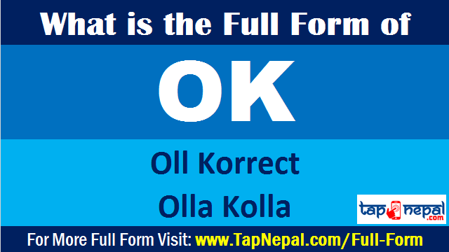 What is the Full Form of OK