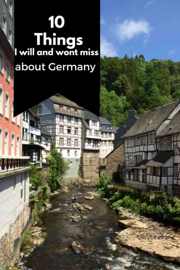 There are many things I will and wont miss about Germany and the life that we have built here. What do you think? Have any to add?