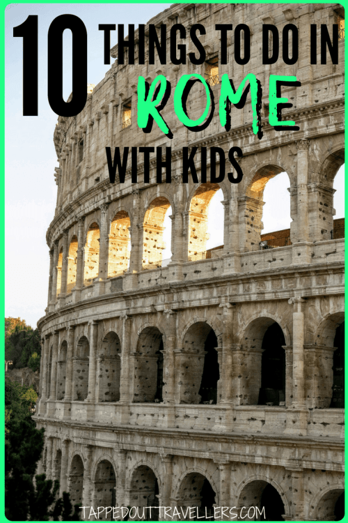 Rome with kids, top 10 things to do. #rome Italy