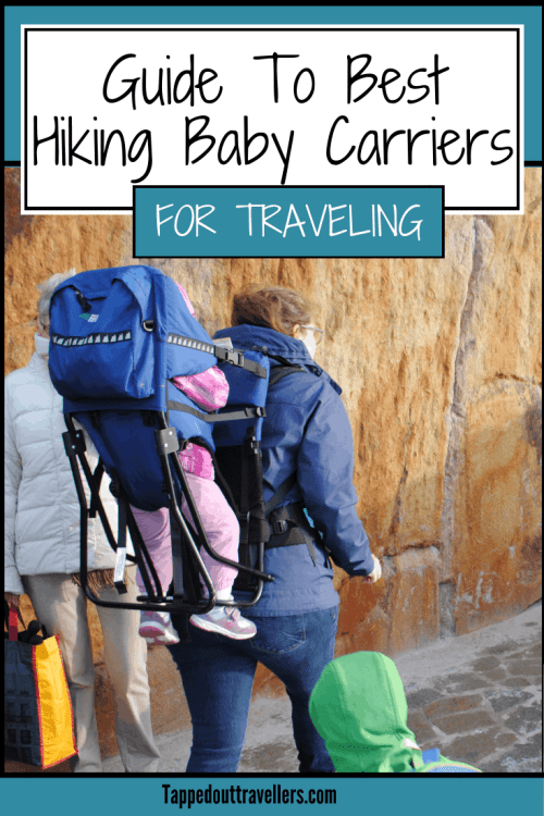24043c92ddc Your Guide to the Best Hiking Baby Carriers 2018 • Tapped Out Travellers