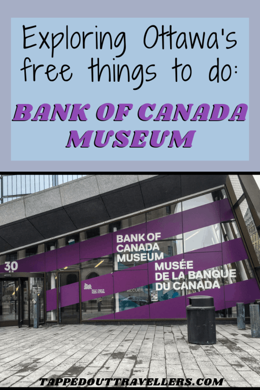 The Bank of Canada Museum is only one of many free things to do in Ottawa that will entertain the kids and teach mum and dad a little something at the same time