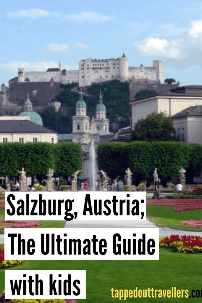 Salzburg, Austria: The Ultimate Guide with Kids