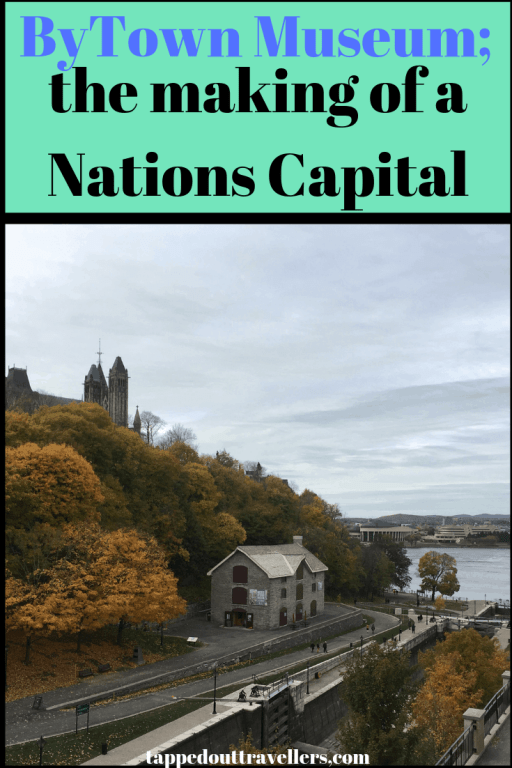 ByTown Museum; the making of a nation's capital