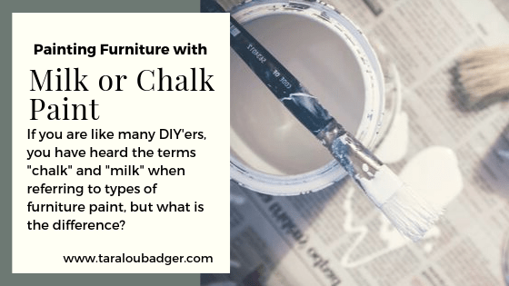 Milk or Chalk Paint For Furniture?