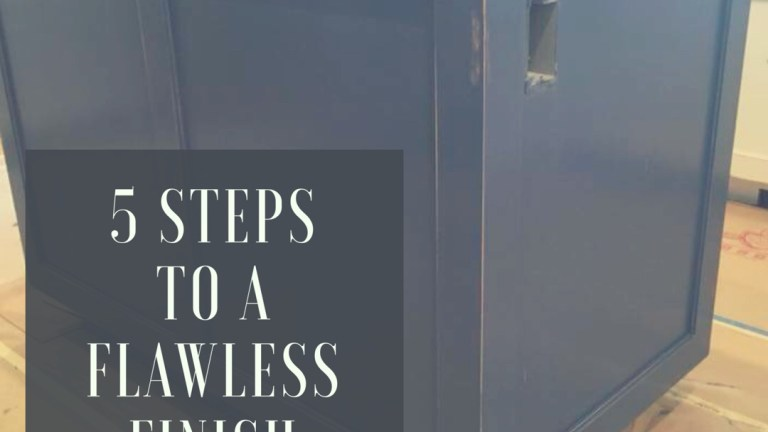 5 Steps To a Flawless Finish
