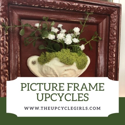 Picture Frame UpCycles