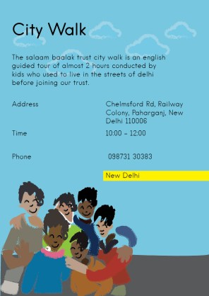 Salaam Balak Trust- city walk, is an English guided tour of almost 2 hours conducted by kids who used to live in the streets of Delhi before joing the trust