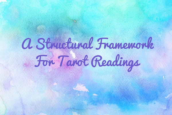 A Structural Framework for Tarot Readings