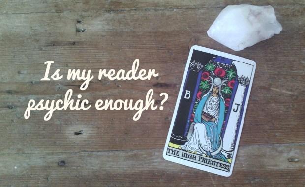Is my reader psychic enough - Tara Nikita