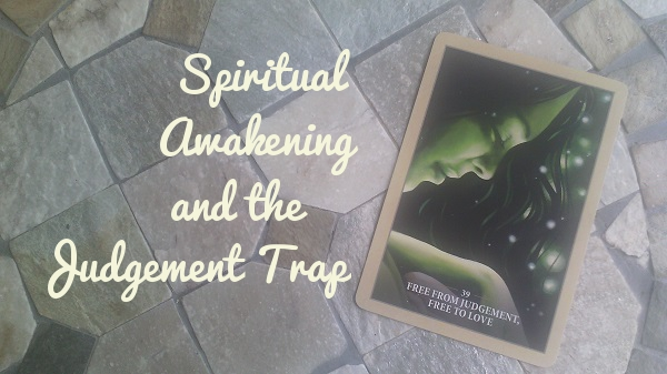 Spiritual Awakening and the Judgement Trap - Tara Nikita